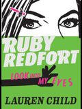 Ruby Redfort Look Into My Eyes (Book #1)
