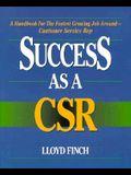 Success as a CSR (Crisp Professional Series)