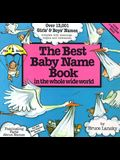 The Best Baby Name Book: In the Whole Wide World