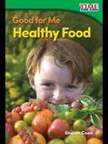 Good for Me: Healthy Food