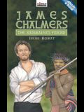 James Chalmers: The Rainmaker's Friend