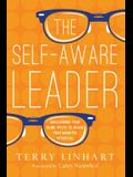 The Self-Aware Leader: Discovering Your Blind Spots to Reach Your Ministry Potential