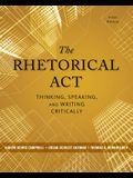 The Rhetorical ACT: Thinking, Speaking, and Writing Critically