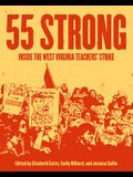 55 Strong: Inside the West Virginia Teachers' Strike