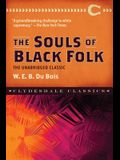 The Souls of Black Folk: The Unabridged Classic