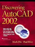 Discovering AutoCAD 2002