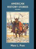 American History Stories, Volume I
