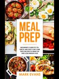 Meal Prep: Beginner's Guide to 70+ Quick and Easy Low Carb Keto Recipes to Burn Fat and Lose Weight Fast (Meal Prep Series) (Volu