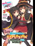 Konosuba: An Explosion on This Wonderful World!, Vol. 3 (Light Novel): The Strongest Duo!'s Turn