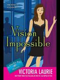 Vision Impossible (Psychic Eye Mysteries, No. 9)