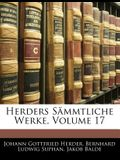 Herders Sammtliche Werke, Volume 17