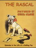 The Rascal: Episodes in the Life of a Bulldog Pup