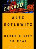 Never a City So Real: A Walk in Chicago (Crown Journeys)
