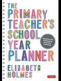 The Primary Teacher′s School Year Planner