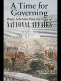 A Time for Governing: Policy Solutions from the Pages of National Affairs