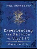 Experiencing the Passion of Christ