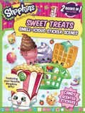 Shopkins Sweet Treats/Cheeky Chocolate (Sticker and Activity Book)