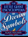 The Little Giant® Encyclopedia of Dream Symbols (Little Giant Encyclopedias)