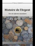 Histoire de l'Argent