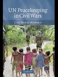 Un Peacekeeping in Civil Wars
