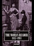The Woman Reader, 1837-1914