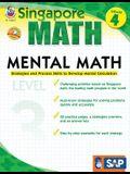 Mental Math, Grade 4: Strategies and Process Skills to Develop Mental Calculation (Singapore Math)