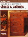 Repairing & Restoring Chests & Cabinets: Professional Techniques to Bring Your Furniture Back to Life