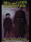 Men and Gods in Mongolia