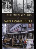 Lost Department Stores of San Francisco