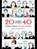 20 Under 40: Stories from the New Yorker