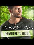 Nowhere to Hide Lib/E
