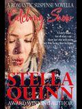 Catching Snow: A Romantic Suspense Novella
