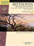 Beethoven - Six Selected Sonatas: Opus 10, Nos. 1 and 2, Opus 14, Nos. 1 and 2, Opus 78, Opus 79 [With 2 CDs]