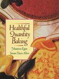 Healthful Quantity Baking