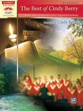 The Best of Cindy Berry: 10 Solo Piano Arrangements of Her Original Choral Works