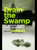 Drain the Swamp: How Washington Corruption Is Worse Than You Think