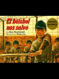 El Beisbol Nos Salvo / Baseball Saved Us (Spanish Edition)