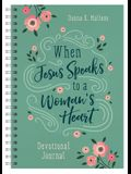 When Jesus Speaks to a Woman's Heart Devotional Journal