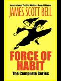 Force of Habit: The Complete Series