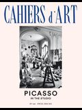 Cahiers d'Art: Picasso in the Studio: 39th Year: Special Issue