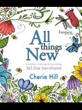 All Things New: 365 Day Devotional (Inspire)
