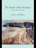 The Mundo of the Mundane: from Journals, 1959-1984