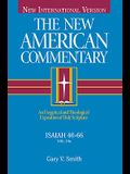 Isaiah 40-66, Volume 15: An Exegetical and Theological Exposition of Holy Scripture