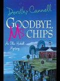 Goodbye, Ms. Chips