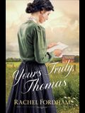Yours Truly, Thomas