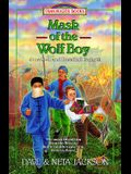 Mask of the Wolf Boy: Jonathan and Rosalind Goforth