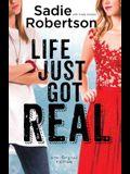 Life Just Got Real: A Live Original Novel (Live Original Fiction)