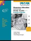 Elementary Education: Content Knowledge Study Guide (The Praxis Series)