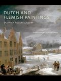 Dutch and Flemish Paintings: Dulwich Picture Gallery