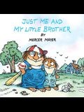 Just Me and My Little Brother: A Book of Parables